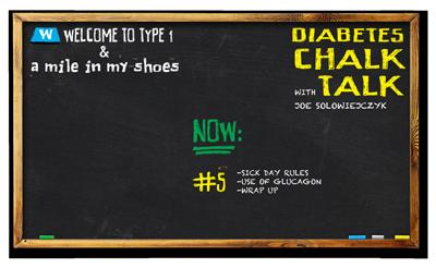 Diabetes Chalk Talk: Part 5