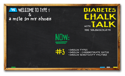 Diabetes Chalk Talk: Part 3