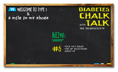 Diabetes Chalk Talk: Part 5